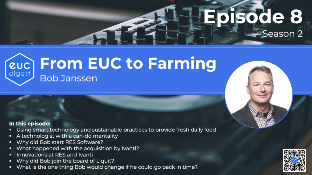S02E08 From EUC to Farming with Bob Janssen
